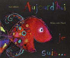 Aujourd'hui, je suis... de Mies Van Hout http://www.amazon.fr/dp/2354131526/ref=cm_sw_r_pi_dp_Np0gvb1XEJ1P0