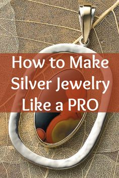 Everything you've always wanted to know about how to make silver jewelry can be found in this exclusive FREE guide! #jewelrymaking #silversmithing