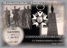 Constanţa de odinioară...: MONUMENTUL FRANCEZ - Reconstituire - Ioan Adam France, French