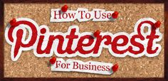 Usar Pinterest para los negocios. http://cheriosky.blogspot.com.es/2015/03/usar-pinterest-para-los-negocios.html