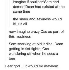 I love how soulless Sam is mean to old women, but not started stuff in bars or killing people like Demon Dean would be. Totally different