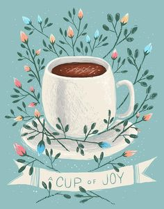 A cup of joy by kelsey king illustration tired - coffee - drawing postcard I Love Coffee, Coffee Art, My Coffee, Coffee Barista, Coffee Poster, Coffee Scrub, Coffee Gifts, White Coffee, Coffee Shop