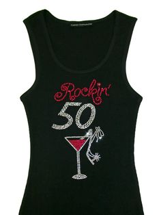 Concert Shirts Tee Birthday Board 50th Ideas 50 And Fabulous Girls Weekend Rhinestones