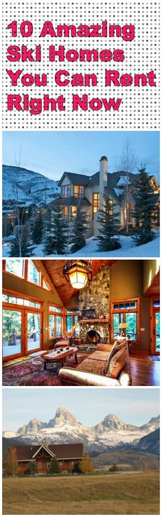 10 Amazing Ski Homes You Can Rent Right Now