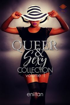 Queer and Sexy Volume One | Exploring #African queer sensuality @aeolofintuade @LoveAfricaPress #LGBTQ