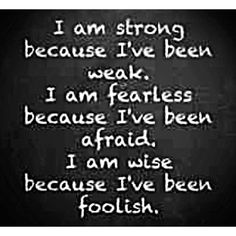 .I am strong because....