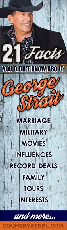 Country Music Artists - 21 Facts You Didnt Know About George Strait
