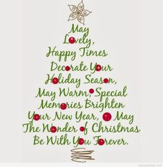 May Lovely, Happy Times Decorate Your Holiday Season  merry christmas happy holidays seasons greetings christmas quote christmas poem christmas greeting christmas friend christmas family and friends