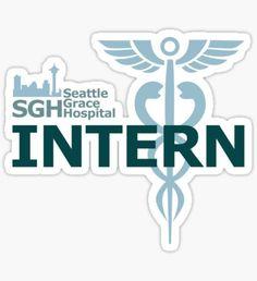Seattle Grace Hospital - Intern Sticker