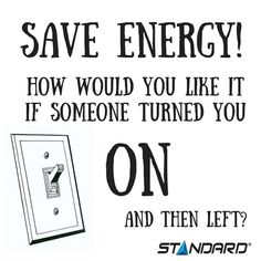 Food for thought…  #StandardProducts #Montreal #Quebec #MTL #Ontario #Toronto #Ottawa #Vancouver #BC #Calgary #Canada #SaverEnergy #Energy #EcoFriendly #Earth #Planet #Lighting #Light #ENERGYSTARDay #TurnOn #EnergyEfficient #LOL #Quote ##smile #instalike
