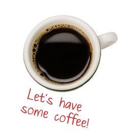 Goedemorgen tijd voor koffie .