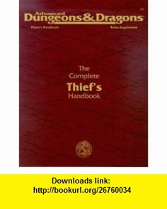 The Complete Thiefs Handbook Players Handbook Rules Supplement, 2nd Edition (Advanced Dungeons  Dragons) (9780880387804) John Nephew, Carl Sargent, Douglas Niles , ISBN-10: 0880387807  , ISBN-13: 978-0880387804 ,  , tutorials , pdf , ebook , torrent , downloads , rapidshare , filesonic , hotfile , megaupload , fileserve
