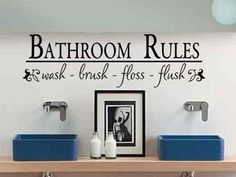 Bath Room Wall Decal Sticker - Bathroom Rules wash - brush - floss - flush. $12.00, via Etsy.