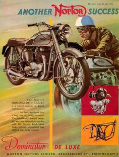 The Norton Dominator. Norton Motorcycle, Motorcycle Posters, Retro Motorcycle, Motorcycle Design, Classic Motorcycle, British Motorcycles, Vintage Motorcycles, Vintage Bikes, Vintage Ads