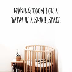A quick, minimal guide to getting your small home or space baby ready and other home tips before your new baby's arrival.