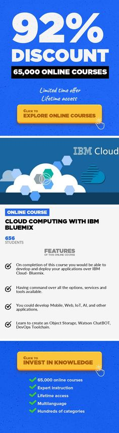 Cloud Computing with IBM Bluemix Web Development, Development #onlinecourses #CoursesBlogging #onlineclassessupplies  from Beginner to Advanced Level In this course, we would explore IBM Cloud- Bluemix. Learn all the  available services under catalog, and what we can do with each service  provided with platform and Infrastructure categories. This course  covers- Storage, Network, Boilerplates, Dev...
