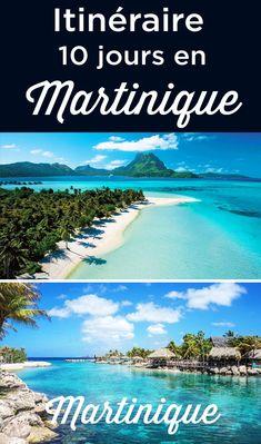 Itinéraire 10 jours en Martinique