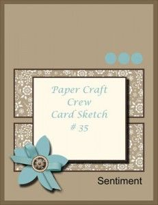 Paper Craft Crew Card Sketch #35