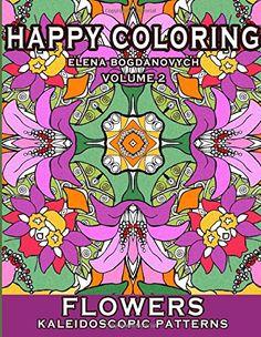 Happy Coloring: Flowers - Kaleidoscopic Patterns (Volume 2) by Elena Bogdanovych http://www.amazon.com/dp/1512011649/ref=cm_sw_r_pi_dp_Ex6Bvb067VWS8