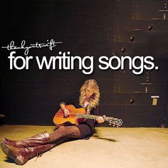 thank you, taylor swift, for writing songs.