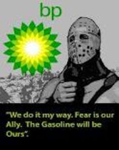 mad max -    lord humongous says -...         fear is our ally...the oil companies say -   hydrogen is our worst nightmare