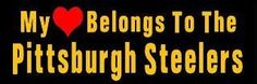 My ♥ will always bleed Steeler Black and Gold FOR LIFE!!!