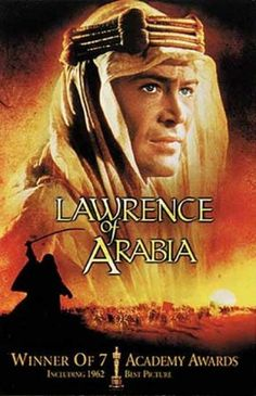 Lawrence of Arabia, winner of the Best Picture Oscar (1962 release). The film was nominated for 10 Academy Awards and won seven. The AFI ranked it #7 on its list of 100 Greatest Films.