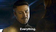 Everything-littlefinger Petyr Baelish