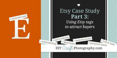 Using Etsy tags to attract targeted buyers to your shop - Etsy Case Study Part 3