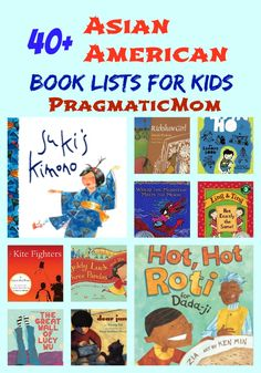 40+ Asian American Book Lists for Kids :: PragmaticMom #picturebooks #chapterbooks #reading #diversity #books
