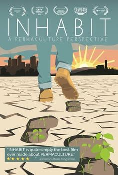 Watch INHABIT: A Permaculture Perspective Online | Vimeo On Demand