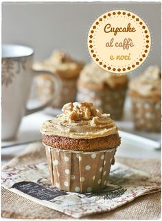 Cupcakes al caffè e noci – Coffee and walnut cupcakes