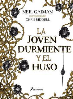 La joven durmiente y el huso - Neil Gaiman https://www.goodreads.com/book/show/24532850-la-joven-durmiente-y-el-huso