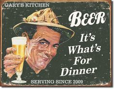 Vintage Craft Beer Signs - Beer, it's whats for dinner