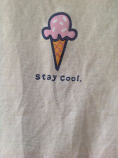 Stay cool. | Life is Good | Pinterest