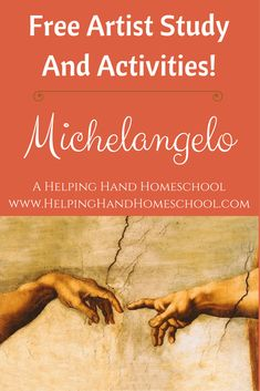 Learn more about Michelangelo with a free artist study and fun activities! #arthistory #Michelangelo #history #homeschool