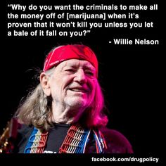Willie Nelson...weed