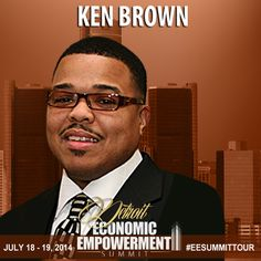 Everyone is paid in two ways: Cash and Experience. Take the experience first: The cash will come later.- Ken Brown | Join us at the Detroit Economic Empowerment Summit July 18 & 19 at Straight Gate International Church. http://hubs.ly/q0SDt0 #EESummitTour