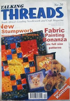 I once had the privilege of one of my quilt designs being featured on the front page of a Johannesburg Quilting and Craft magazine called Talking Threads. I also had a tutorial on how to make the quilt featured inside the magazine.... I was really so blown away by it all. Very exciting it was. :-D