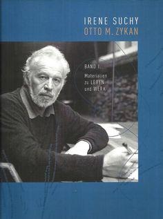 Otto M. Zykan * Bd.1 Materialien zu Leben und Werk * Irene Suchy 2008