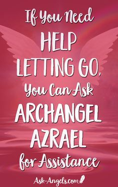 If You Need Help Letting Go, You Can Ask Archangel Azrael for Assistance. Spiritual Guidance, Spiritual Awakening, Spiritual Quotes, Spiritual Connection, Spiritual Life, Archangel Azrael, Archangel Raguel, Angel Guide, Free Angel