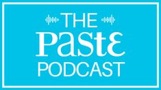 The Paste podcast features stories from our talented writers, interviews with actors, comedians and other creatives, and exclusive performances from some of our favorite bands.