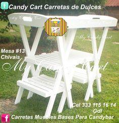 Mueble #13  Mesa Chivais FB. Candy Cart Carretas de Dulces My Candy Cart Cel 333 115 16 14 Guadalajara Jalisco México