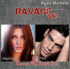 Goodreads | Ravage Me (Ravage MC, #1) by Ryan Michele — Reviews, Discussion, Bookclubs, Lists