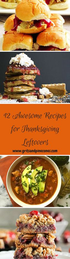 Thanksgiving is a time to be grateful! And what better to be grateful for than yummy Thanksgiving leftovers. Check out these easy recipes from top bloggers today! www.gritsandpinecones.com