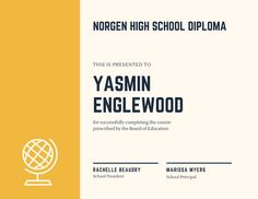 Yellow Globe Icon High School Diploma Certificate - Templates by Canva Globe Icon, High School Diploma, Certificate Templates, School Design, Branding, Education, Yellow, Brand Management, Onderwijs
