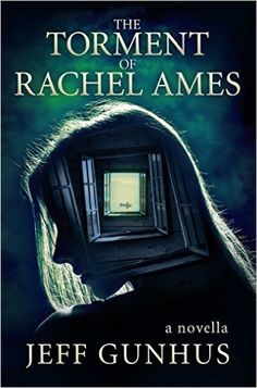 Amazon.com: The Torment Of Rachel Ames (Kindle Single) eBook: Jeff Gunhus: Kindle Store Pre Order today, out Nov 10, 2015. Amazing, I have an ARC that I reviewed it is a thriller you can't miss.