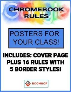 Students often need these simple reminders when using their Chromebooks in the classroom. This product contains a cover page as well as 16 classroom rule posters. The cover page and 16 rules come with 5 different border styles. These posters are great for a bulletin board or to fill in space around your classroom. Use all or just the ones that apply to your students. Print out and use the rules that apply to your class. If you want any additional rules added, don't be shy to request them.