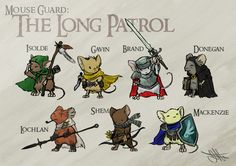 Started up a Mouse Guard game at work! Doodled the party members. I've been a fan of the comics for years now, and the RPG is freaking fantastic! My inner Redwall is showing.
