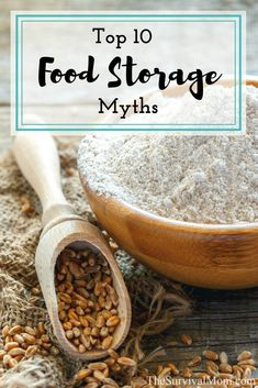 Top 10 Food Storage Myths | Posted by: SurvivalofthePrepped.com